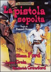 La pistola sepolta di Russell Rouse - DVD