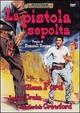Cover Dvd DVD La pistola sepolta