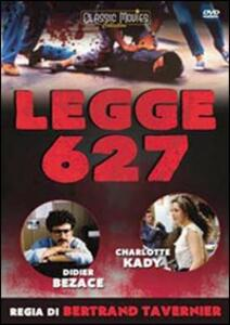 Legge 627 di Bertrand Tavernier - DVD