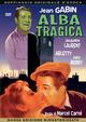 Cover Dvd DVD Alba tragica