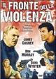 Cover Dvd Il fronte della violenza