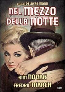 Nel mezzo della notte di Delbert Mann - DVD