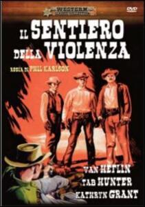 Il sentiero della violenza di Phil Karlson - DVD