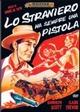 Cover Dvd Lo straniero ha sempre una pistola