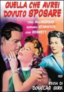 Quella che avrei dovuto sposare di Douglas Sirk - DVD