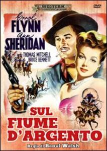 Sul fiume d'argento di Raoul Walsh - DVD