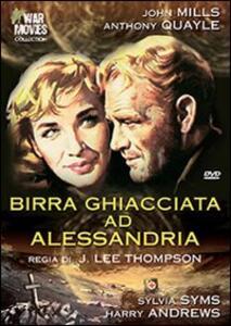 Birra ghiacciata ad Alessandria di Jack Lee Thompson - DVD