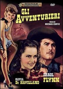 Gli avventurieri di Michael Curtiz - DVD
