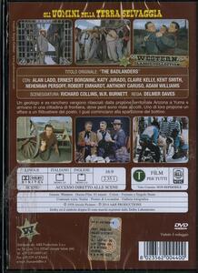 Gli uomini della terra selvaggia di Delmer Daves - DVD - 2