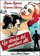 Cover Dvd DVD La strada dei quartieri alti