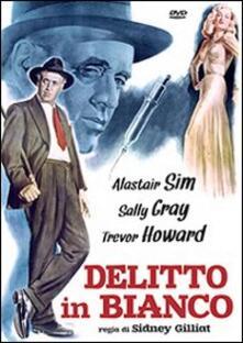 Delitto in bianco di Sidney Gilliat - DVD