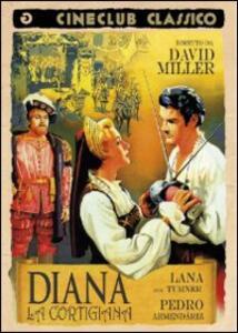 Diana la cortigiana di David Miller - DVD