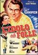 Cover Dvd DVD L'idolo delle folle