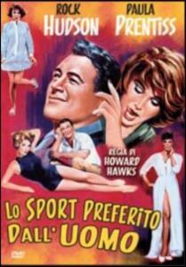 Lo sport preferito dall'uomo di Howard Hawks - DVD
