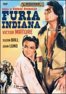 Furia indiana di George Sherman - DVD