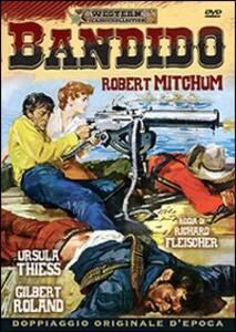 Bandido di Richard O. Fleischer - DVD