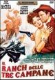 Cover Dvd DVD Il ranch delle tre campane