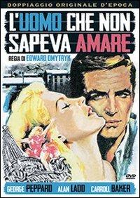 Cover Dvd uomo che non sapeva amare (DVD)