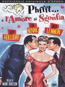 Phffft... e l'amore si sgonfia di Mark Robson - DVD