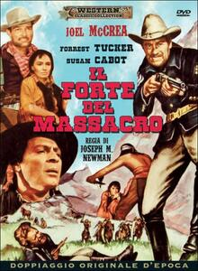 Film Il forte del massacro Joseph M. Newman
