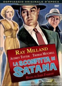 La sconfitta di Satana di John Farrow - DVD