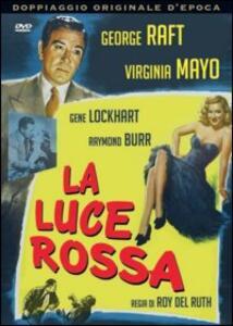 Luce rossa di Roy Del Ruth - DVD