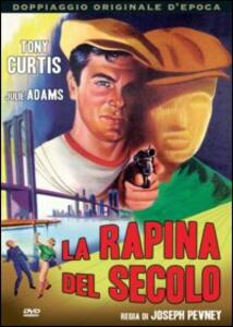 La rapina del secolo di Joseph Pevney - DVD