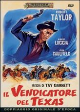 Film Il vendicatore del Texas Tay Garnett
