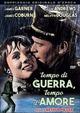 Cover Dvd DVD Tempo di guerra, tempo d'amore