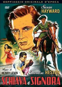 Schiava e signora di Henry Levin - DVD