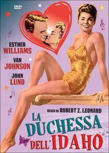 La duchessa dell'Idaho di Robert Zigler Leonard - DVD