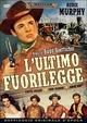 Cover Dvd DVD L'ultimo fuorilegge [1]