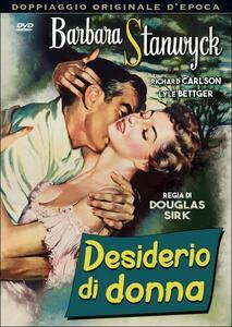 Desiderio di donna di Douglas Sirk - DVD