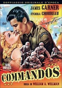 Commandos di William Augustus Wellman - DVD