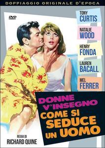 Donne, vi insegno come si seduce un uomo di Richard Quine - DVD
