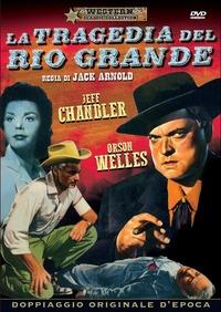 Locandina La tragedia del Rio Grande