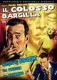 Cover Dvd DVD Il colosso d'argilla