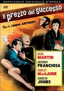 Il prezzo del successo di Joseph Anthony - DVD