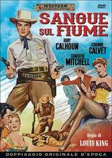 Film Sangue sul fiume Louis King