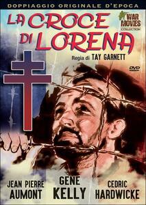 La croce di Lorena di Tay Garnett - DVD