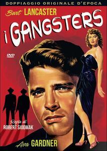 I gangsters di Robert Siodmak - DVD