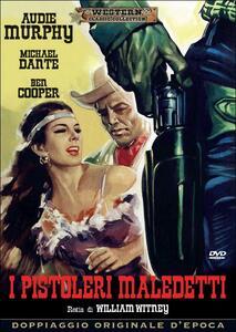 I pistoleri maledetti di William Witney - DVD