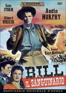 Bill il sanguinario di Kurt Neumann - DVD