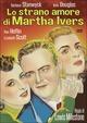 Cover Dvd Lo strano amore di Marta Ivers