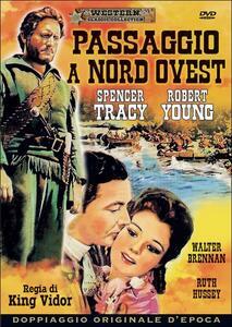 Passaggio a Nord-Ovest di King Vidor - DVD