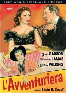 L' avventuriera di Edwin H. Knopf - DVD