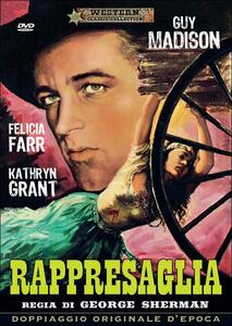 Rappresaglia di George Sherman - DVD