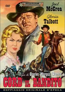 Film Cord il bandito Charles Marquis Warren