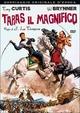 Cover Dvd Taras, il magnifico