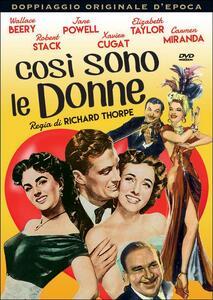 Così sono le donne di Richard Thorpe - DVD